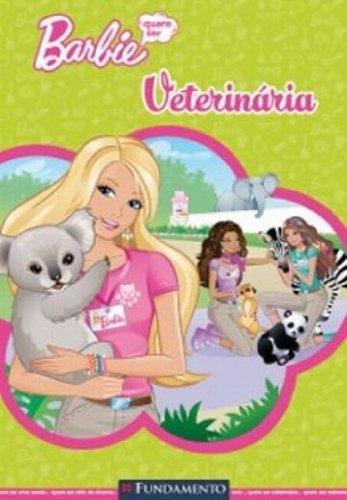 Barbie. Quero Ser Veterinaria (Em Portuguese do Brasil)