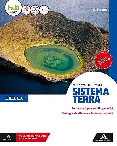 Sistema terra. Linea blu. Per il secondo biennio dei Licei. Con e-book. Con espansione online