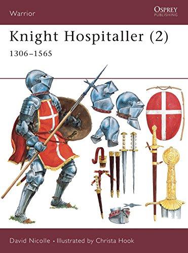 Knight Hospitaller (2): 1306–1565 (Warrior)