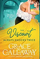 The Viscount Always Knocks Twice (Heart of Enquiry)
