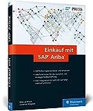 Einkauf mit SAP Ariba: Operative und strategische Beschaffung mit SAP