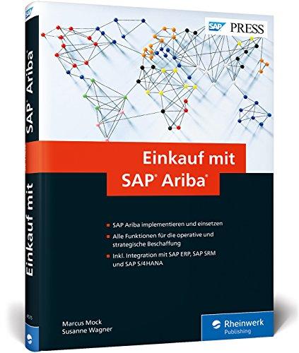 Einkauf mit SAP Ariba: Operative und strategische Beschaffung mit SAP Ariba und Ariba Network (SAP PRESS)