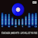 Love Will Set You Free (Jambe Myth)