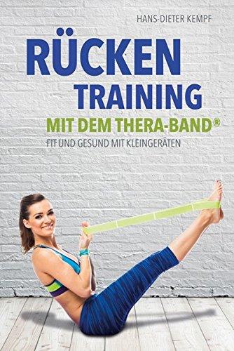 Rückentraining mit dem Thera-Band®: Fit und gesund mit Kleingeräten