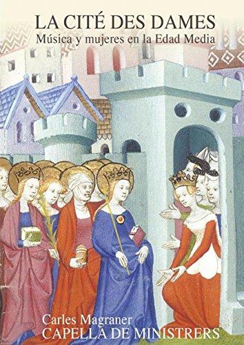 La Cité Des Dames: Música Y Mujeres En La Edad Media