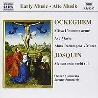 Ockeghem: Missa L'Homme Arme, Ave Maria, Alma Redemptoris Mater / Josquin: Memor Esto Verbi Tui (1998-05-12)