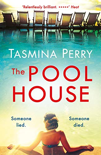 The Pool House: Someone lied. Someone died. (English Edition)