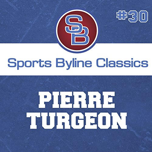 Sports Byline: Pierre Turgeon copertina