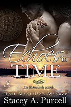 Echoes in Time (Esterloch Book 2) by [Stacey A. Purcell]
