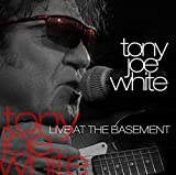 Songtexte von Tony Joe White - Live at the Basement