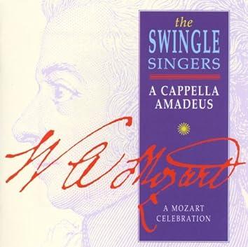 A Cappella Amadeus - A Mozart Celebration