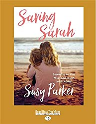 Image of the book Saving Sarah by Susy Park. Also a link to the book on Amazon.
