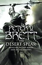 By Peter V. Brett The Desert Spear (First U. S. Edition) [Hardcover]