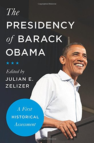 Image of The Presidency of Barack Obama: A First Historical Assessment