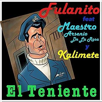 El Teniente (feat. Maestro Arsenio de la Rosa & Kalimete)