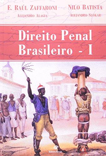Direito Penal Brasileiro - Volume 1
