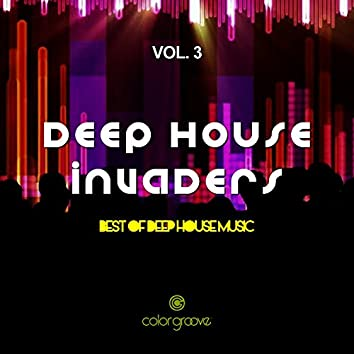 Deep House Invaders, Vol. 3 (Best Of Deep House Music)