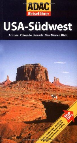 Image of ADAC Reiseführer USA-Südwest: Arizona, Colorado, Nevada, New Mexico, Utah
