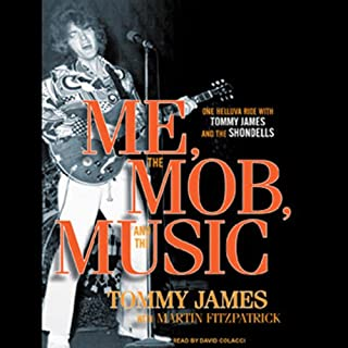 Me, the Mob, and the Music audiobook cover art