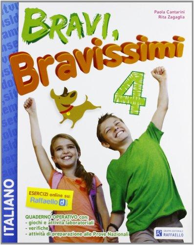 Bravi, bravissimi. Italiano. Con materiali per il docente. Per la Scuola elementare (Vol. 4)