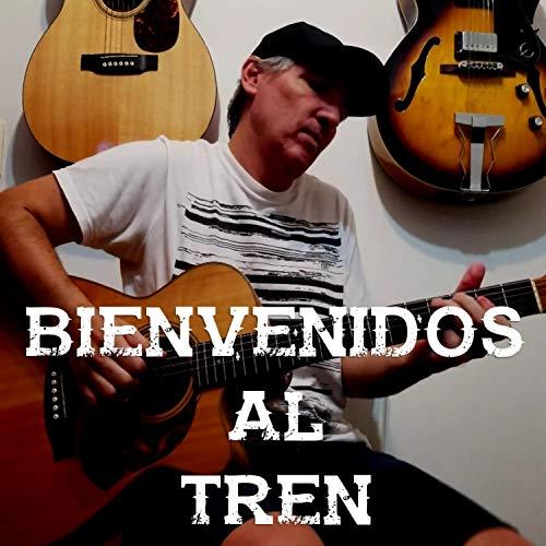 Bienvenidos Al Tren (Instrumental)