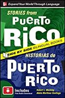 Stories from Puerto Rico/Historias de Puerto Rico (Side By Side Bilingual Books)