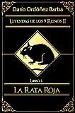 Leyendas de los 9 Reinos II Libro 1: La Rata Roja