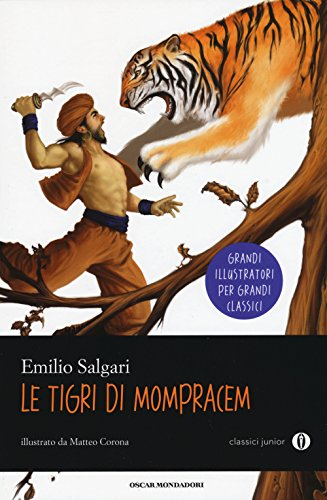 Le tigri di Mompracem. Oscar Junior