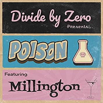 Poison (feat. Millington)