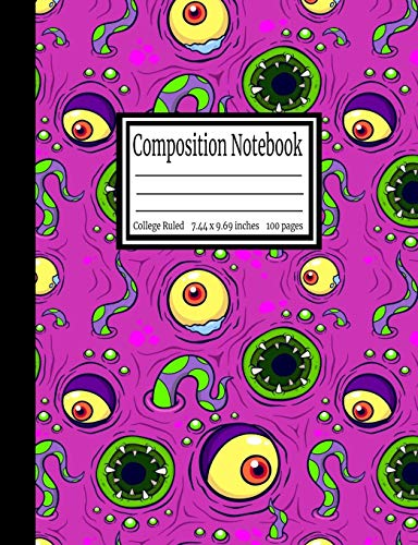 Composition Notebook: Monster Eyes College Ruled 7.44 x 9.69 in, 100 page book for girls, kids, school, students and teachers