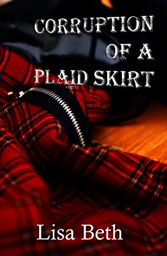 Corruption of a Plaid Skirt (English Edition)