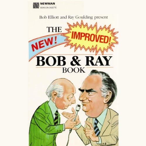 The New! Improved! Bob and Ray Book audiobook cover art