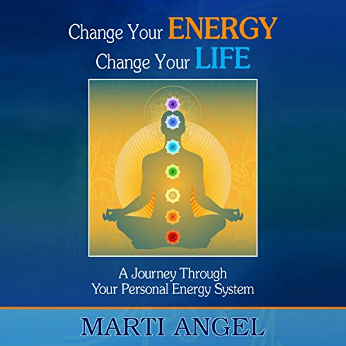 Change Your Energy, Change Your Life audiobook cover art