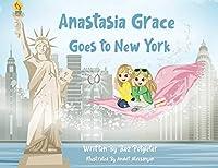 Anastasia Grace goes to New York