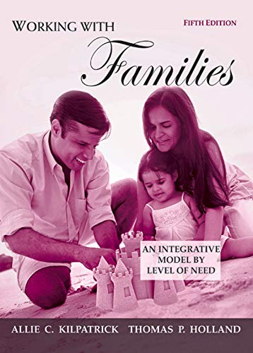 Working with Families: An Integrative Model by Level of Need (2-downloads)