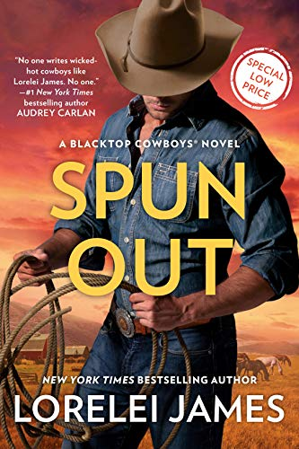 Spun Out (Blacktop Cowboys Novel Book 10)