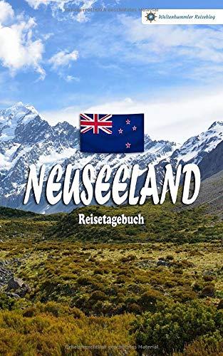 Neuseeland Reisetagebuch: Buntes Reise-Notizbuch zum Selberschreiben   Mit Checklisten und Fragen zum Ausfüllen   Kompaktes A5 Format
