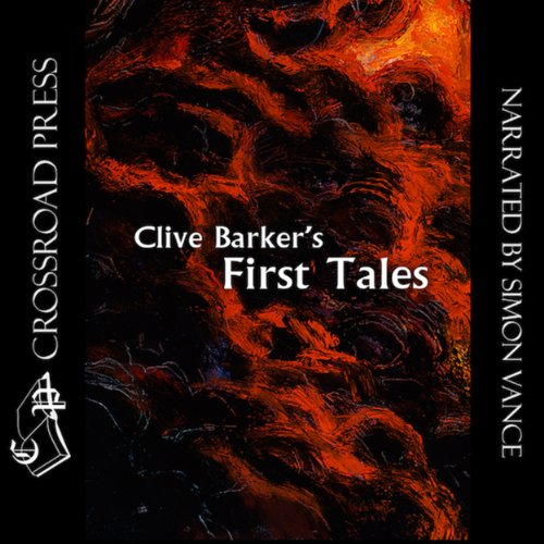 Clive Barker's First Tales audiobook cover art