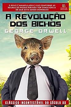 A Revolução dos Bichos por [George Orwell, Eliana Pacco]