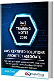 AWS Certified Solutions Architect Associate Training Notes 2020: Fast-track your exam success with the ultimate cheat sheet for the SAA-C02 exam