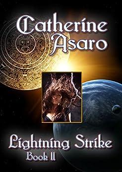Lightning Strike: Book Two (Skolian Empire/Ruby Dynasty 2) by [Catherine Asaro]