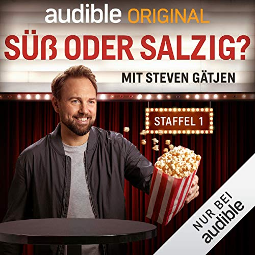 Süß oder salzig? Mit Steven Gätjen: Staffel 1 (Original Podcast) Titelbild