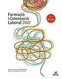 Formació i Orientació Laboral 360° (Ciclos Formativos) (Catalán)