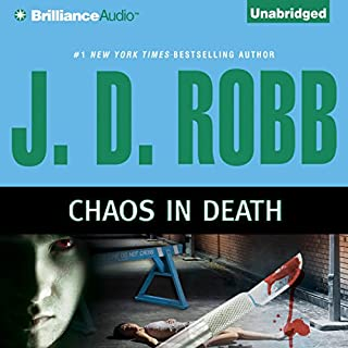 Chaos in Death     In Death, Book 33.5              Written by:                                                                                                                                 J. D. Robb                               Narrated by:                                                                                                                                 Susan Ericksen                      Length: 3 hrs and 39 mins     2 ratings     Overall 5.0