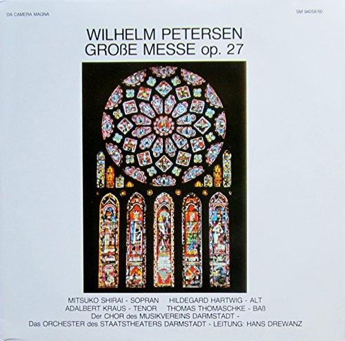 Petersen: Große Messe op. 27 [Vinyl Doppel-LP] [Schallplatte]