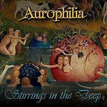 Stirrings in the Deep
