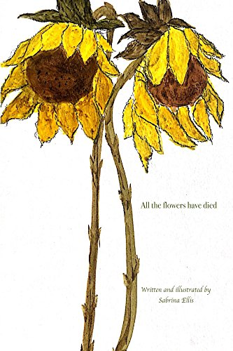 Amazon Com All The Flowers Have Died Ebook Ellis Sabrina Kindle Store