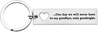 Ms.Clover Long Distance Relationship Keychain One Day we Will Never Have to Say Goodbye Valentines Gift.