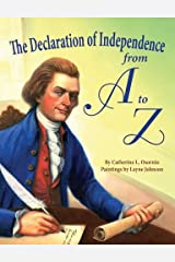Declaration of Independence from A to Z, The Hardcover