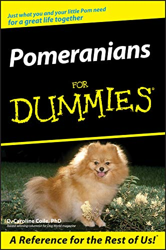 Pomeranians For Dummies (English Edition)